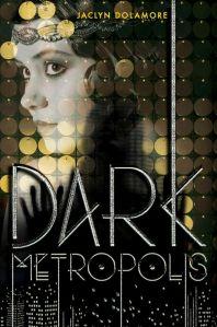Dark-Metropolis-Jaclyn-Dolamore