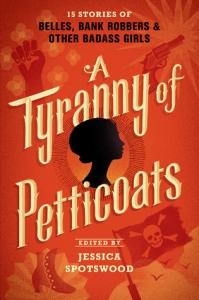 Tyranny of Petticoats